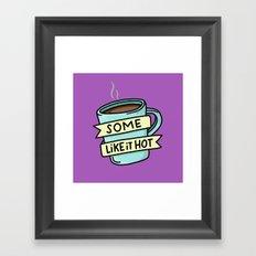 Hot Coffee Framed Art Print