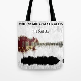 While My Guitar Gently Weeps Music Tote Bag