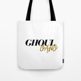 Ghoul Gang Tote Bag