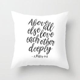 Above All Else Love Each Other Deeply,Christian Print,Scripture Art,Bible Verse,Scripture Art,bible Throw Pillow