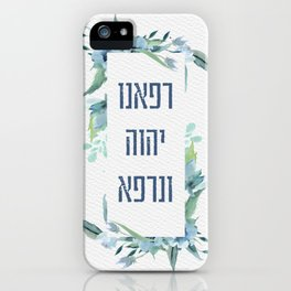 Hebrew Refuah Shlemah Healing Prayer for the Sick iPhone Case
