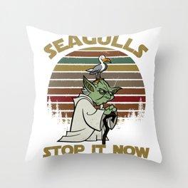 seagulls stop it now Throw Pillow