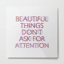 beatiful things Metal Print