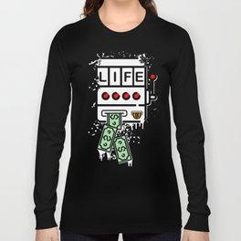 ' Life is a Slot Machine ' Long Sleeve T-shirt