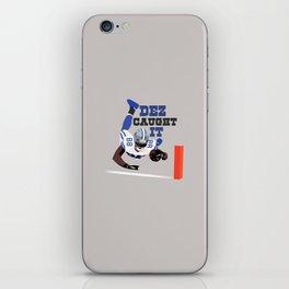 Dez Caught it! iPhone Skin