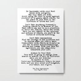 The Four Agreements #minimalist 3 Metal Print