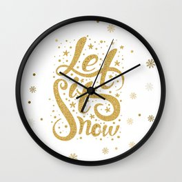 Let It Snow Gold Glitter Christmas Typography Wall Clock