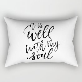 Well With My Soul Rectangular Pillow