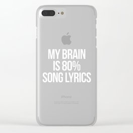 Song Lyrics Funny Quote Clear iPhone Case