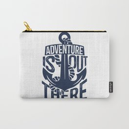 Adventure Is Out There! Carry-All Pouch