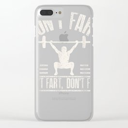 Don't Fart Shirt Funny Fitness Gym Workout Squat T-Shirt Clear iPhone Case