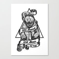 The Bear with Beard and Beer Canvas Print
