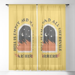 Hell Is Empty Sheer Curtain