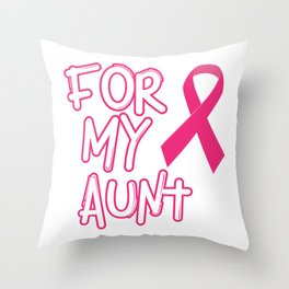 Pink Ribbon For My Aunt Breast Cancer Awareness Throw Pillow