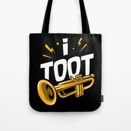 I Toot | Trumpets Tote Bag