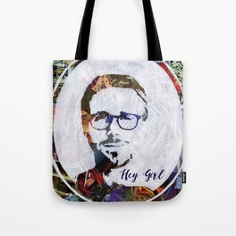 Hey Girl, I'm Ryan Gosling Tote Bag