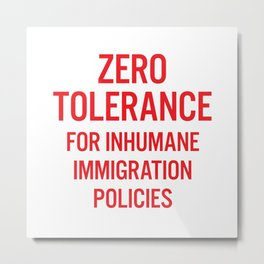 Zero tolerance for... (Red text) Metal Print
