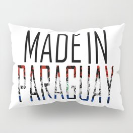 Made In Paraguay Pillow Sham