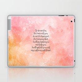 Isaiah 41:10, Uplifting Bible Verse Laptop & iPad Skin