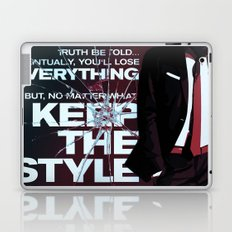 Keep the style Laptop & iPad Skin