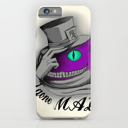 Have I Gone Mad? iPhone Case