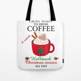 I Want To Drink Coffee Tote Bag