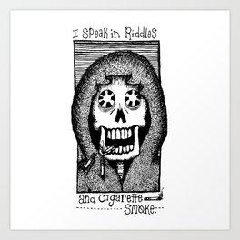 Riddles and Cigarette Smoke. Art Print