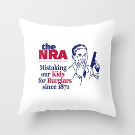 NRA - Mistaking Our Kids for Burglars Since 1871 Throw Pillow
