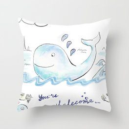 You're whalecome Throw Pillow
