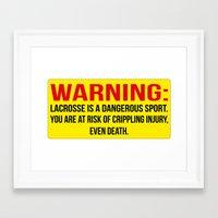 lacrosse Framed Art Prints featuring Lacrosse is dangerous by laxwear