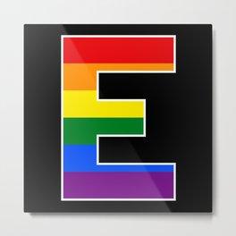 Lgbt pride season gay rainbow typography E Metal Print