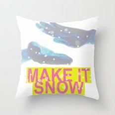 make it snow Throw Pillow