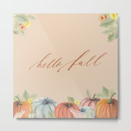 Hello Fall Watercolor Pumpkins and Calligraphy Script Metal Print