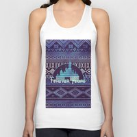 forever young Tank Tops featuring forever young by Sara Eshak