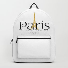 Paris is always a good idea - Audrey Hepburn - gold eiffel Backpack