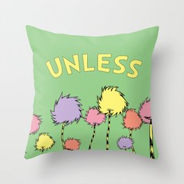 Unless Throw Pillow