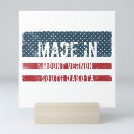 Made in Mount Vernon, South Dakota Mini Art Print
