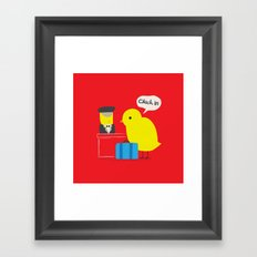 Chick in! Framed Art Print