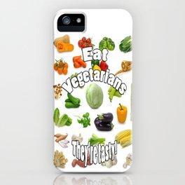 Eat A Vegetarian iPhone Case