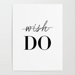 Don't Wish... Do Poster