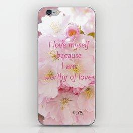 Love yourself  Worthy of Love iPhone Skin