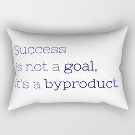 Success is not a goal, it's a byproduct. - Friday Night Lights collection Rectangular Pillow