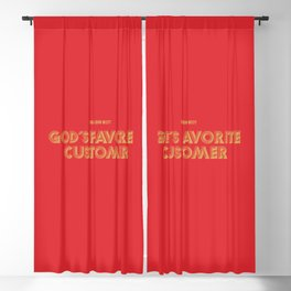 God's Favorite Customer Blackout Curtain