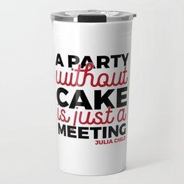 Julia Child Quote Typography Travel Mug