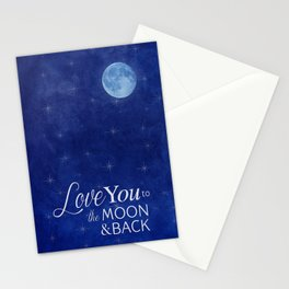 Love You to the Moon and Back! Stationery Cards