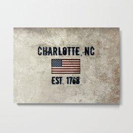 Tribute to Charlotte, NC, EST. 1768 Metal Print
