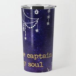 I Am the Captain of My Soul Travel Mug