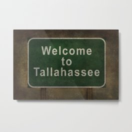 Welcome to Tallahassee roadside sign illustration Metal Print