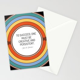 To succeed one must be creative and persistent Stationery Cards