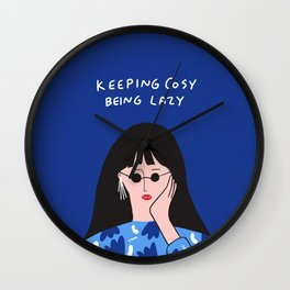 Keeping Cosy, Being Lazy Wall Clock